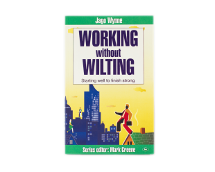 Working without wilting
