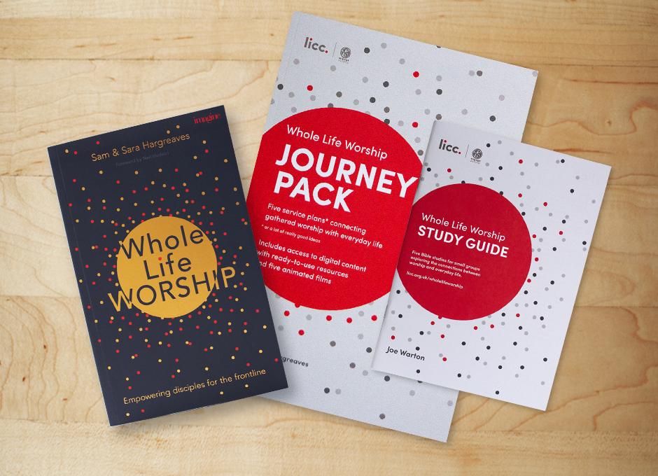 Whole Life Worship | LICC